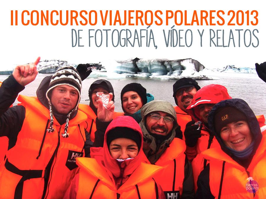II Concurso de fotografía, vídeo y relatos – Viajeros TP 2013